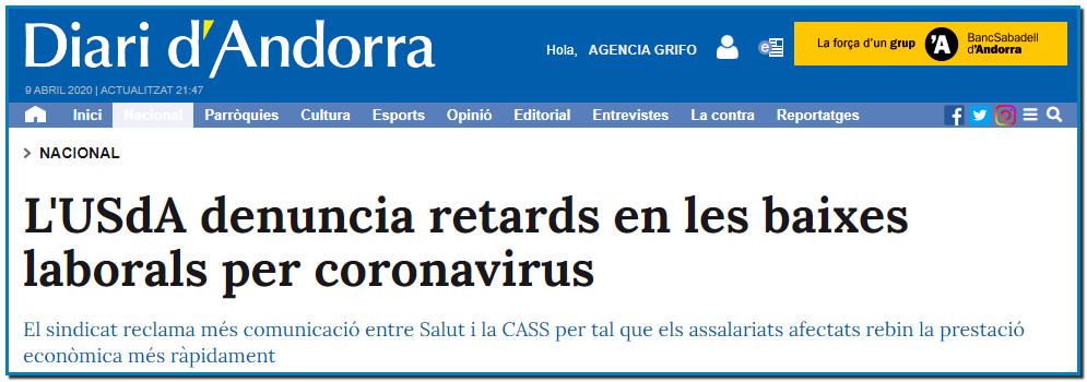 L'USdA denuncia retards en les baixes laborals per coronavirus El sindicat reclama més comunicació entre Salut i la CASS per tal que els assalariats afectats rebin la prestació econòmica més ràpidament.