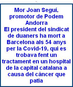 Joan Seguí Alonso, promotor de Podem Andorra i president del sindicat de duaners, ha mort a Barcelona a 54 anys per la Covid-19,